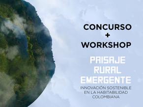 CONCURSO + MASTERCLASS PAISAJERURAL EMERGENTE | Innovación sostenible en la habitabilidad colombiana