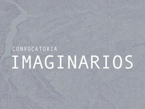 CONVOCATORIA | IMAGINARIOS