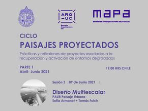 Ciclo Paisajes proyectados | MAPA UC | PAUR | Diseño multiescalar