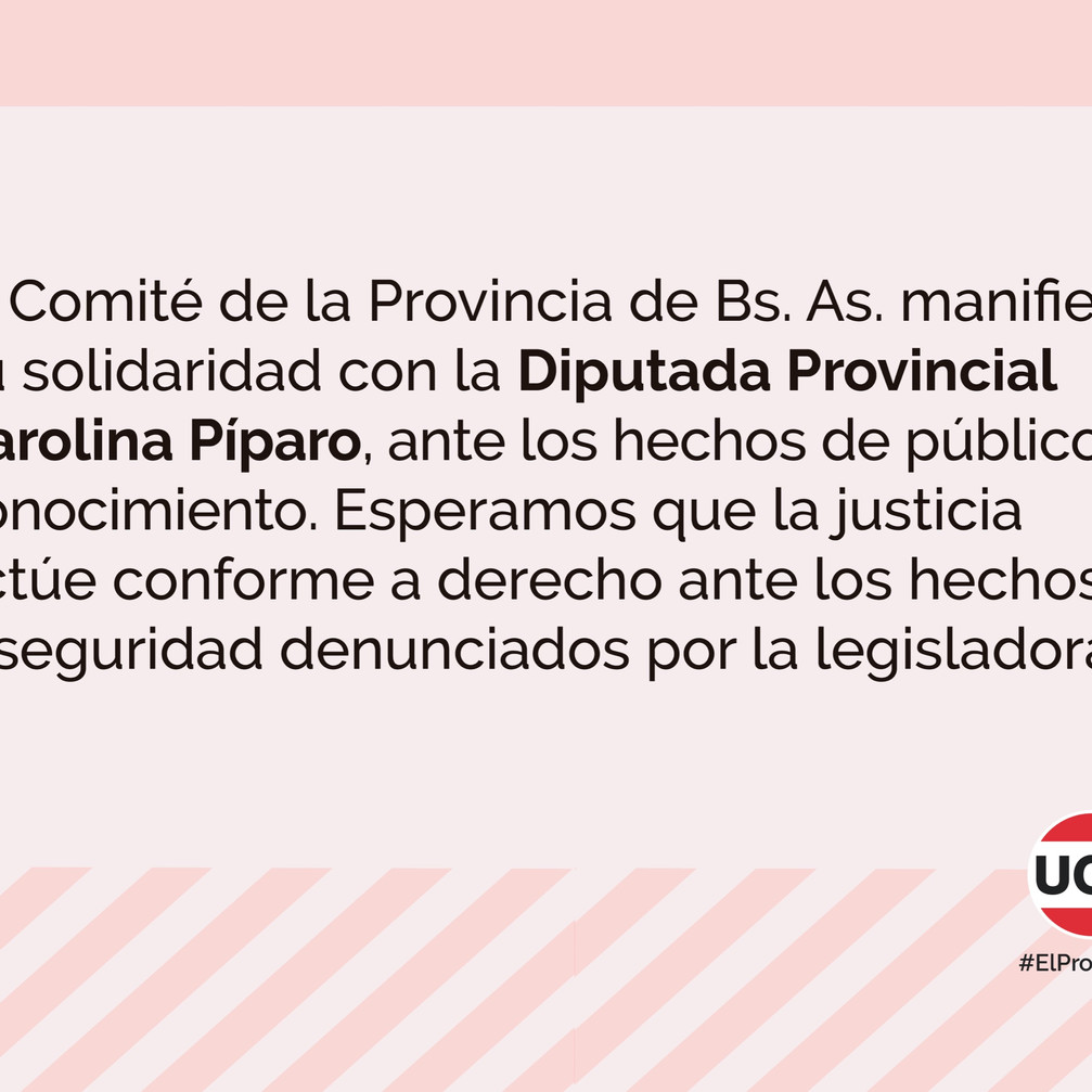 Comunicado en apoyo a la Diputada Provincial Carolina Píparo