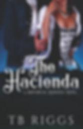 The Hacienda - TB Riggs - Final.jpg