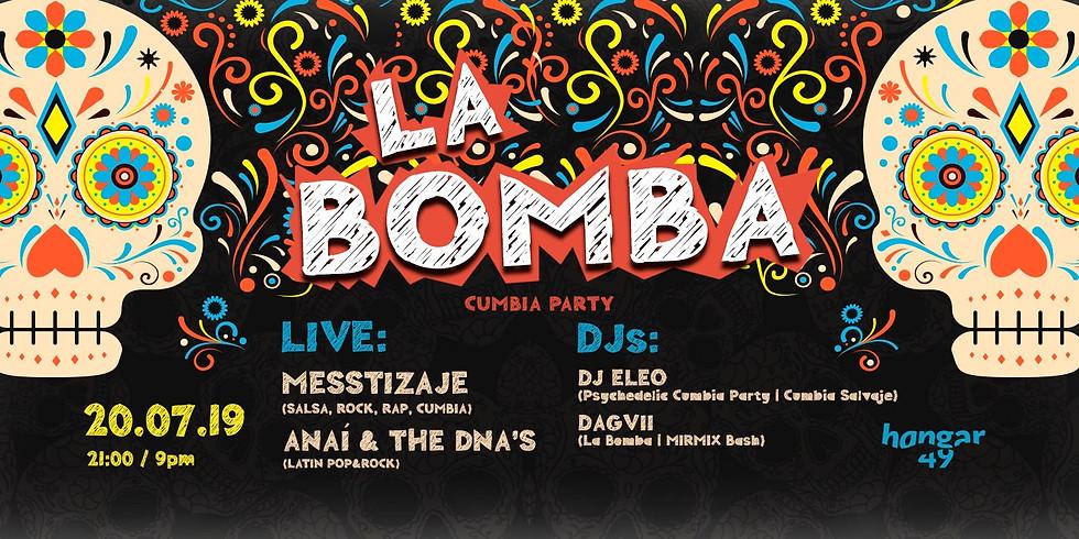 La Bomba w. Messtizaje, Anaí & the DNA's, DJ Eleo & Dagvii