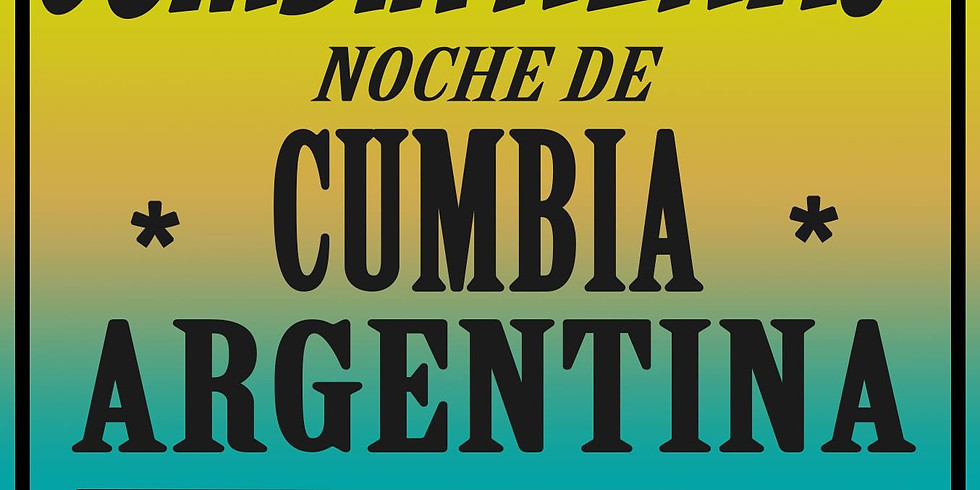 Cumbia Nena! / Argentinian Cumbia Party