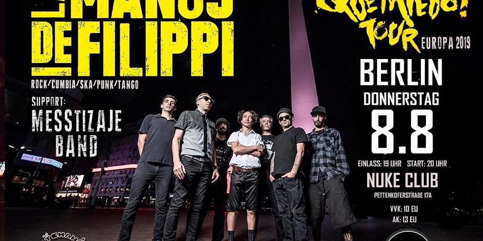 Las Manos De Filippi + Messtizaje Band