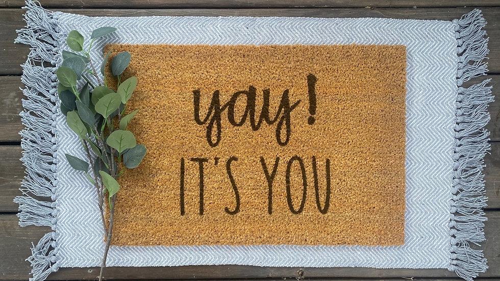 Yay!  It's you Doormat