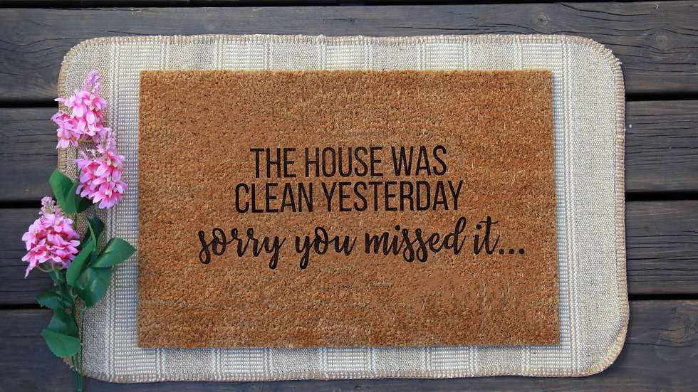 Sorry You Missed it Doormat