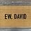 Thumbnail: Ew David Doormat