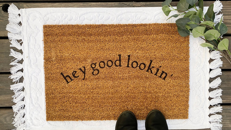 Hey Good Lookin' Doormat