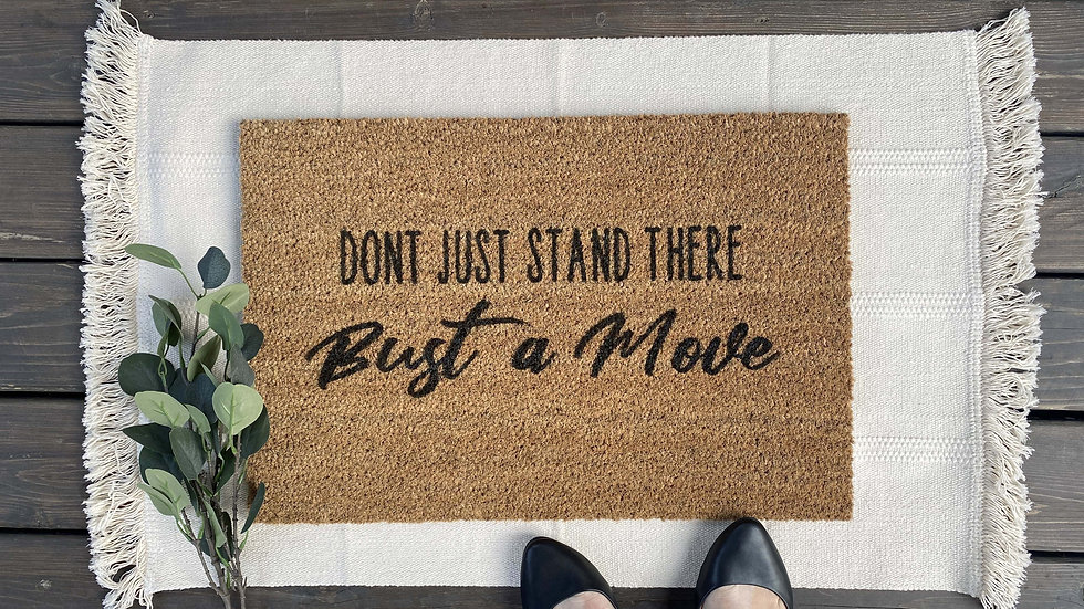 Don't Just Stand There Doormat
