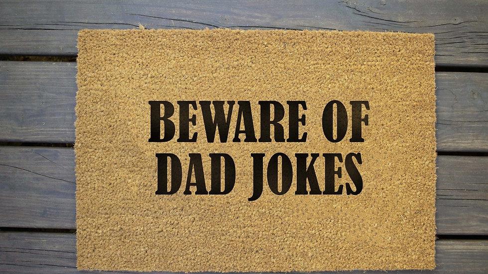 Beware of Dad Jokes Doormat