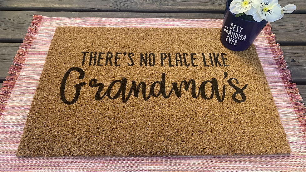 There's No Place Like Grandma's Doormat