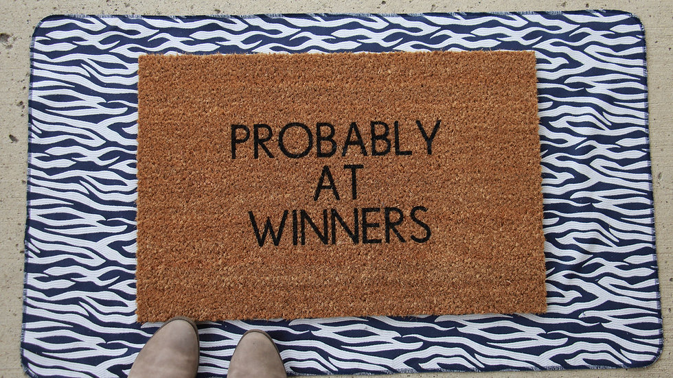 Probably at Winners Doormat
