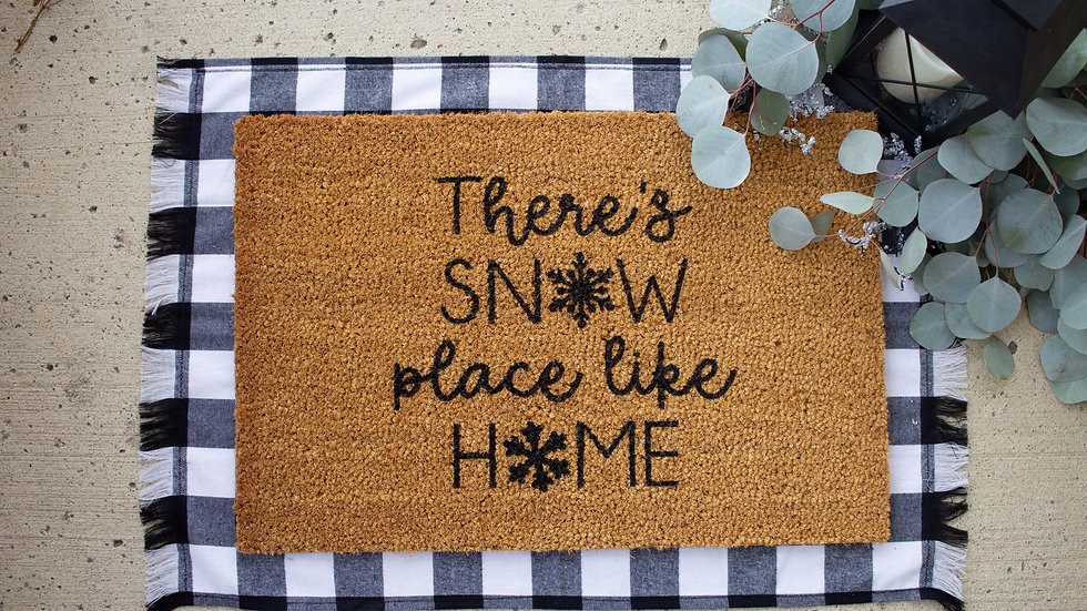 There's Snowplace Like Home Doormat