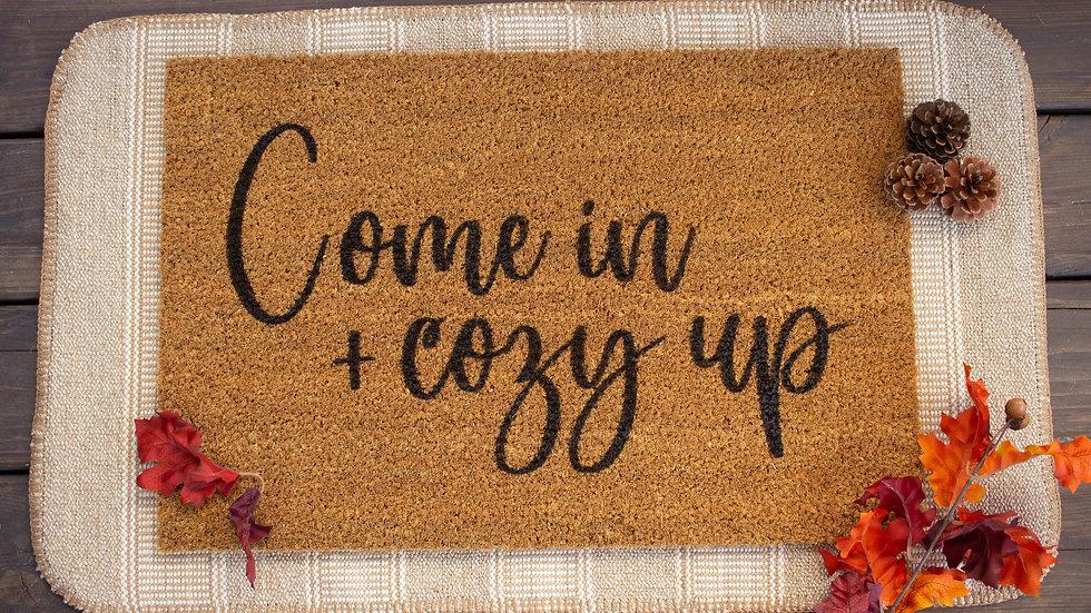 Come in + Cozy Up Doormat
