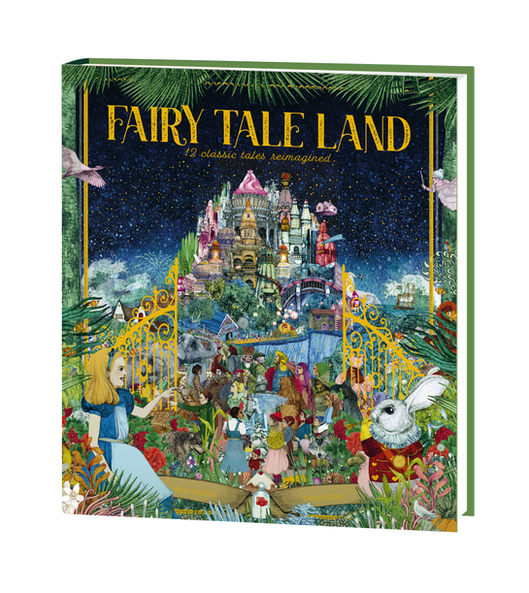 Fairy Tale Land, Picture book written by Kate Davies and published by Quarto Kids (release date 05 Oct 2021)
