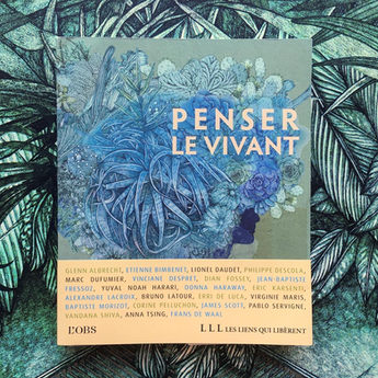 Penser Le Vivant Cover and 8 illustrations featured in this collection of articles originally published in L'Obs magazine