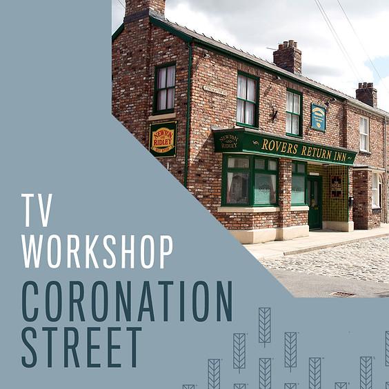 TV Workshop - Coronation Street