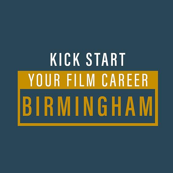 Kickstart Your FIlm Career - Birmingham