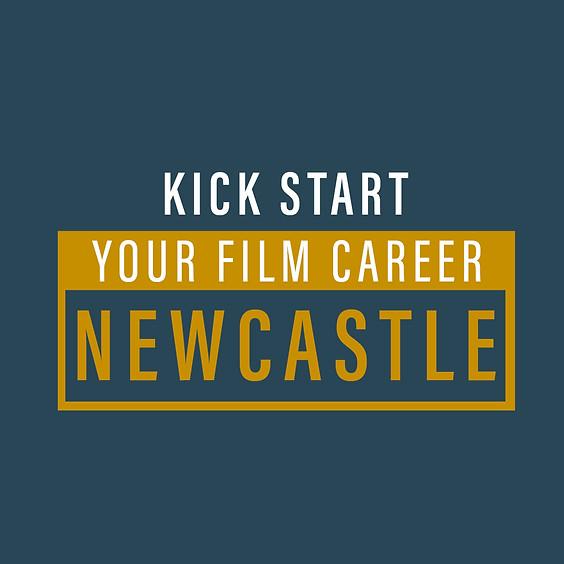 Kickstart Your FIlm Career - Newcastle