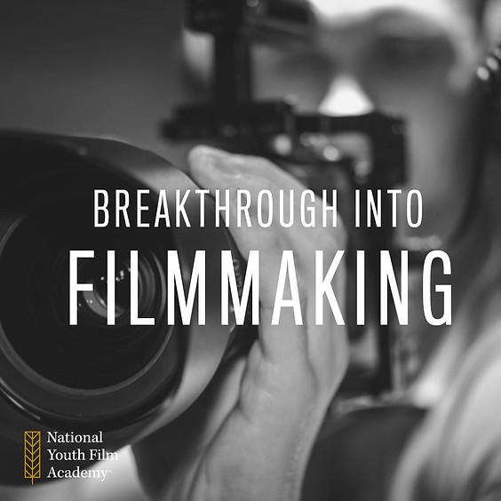 Breakthrough into Filmmaking Spring Programme