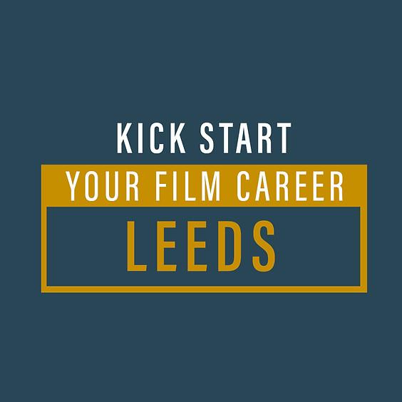 Kickstart Your FIlm Career - Leeds