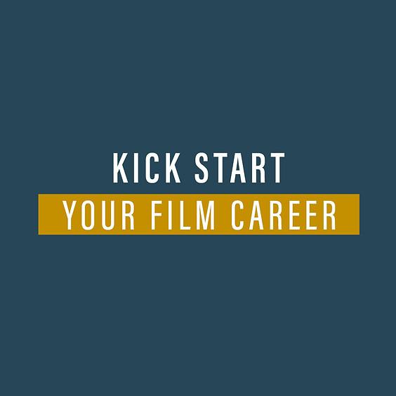 Kick Start your Film Career