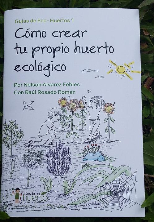 Guía 1: Como crear tu propio huerto ecológico