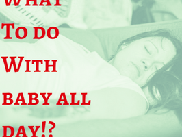 Baby The First Year: What To Do All Day?! Milestone Tips 0 to 6 Months