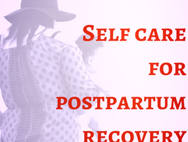 New Mom Checklist: Self Care For Postpartum Recovery