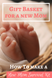 Gift Basket For New Mom: How To Create A New Mom Survival Kit