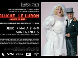 "DIFFUSION DU DOCUMENTAIRE ""COLUCHE - LE LURON, MORTS DE RIRE"""