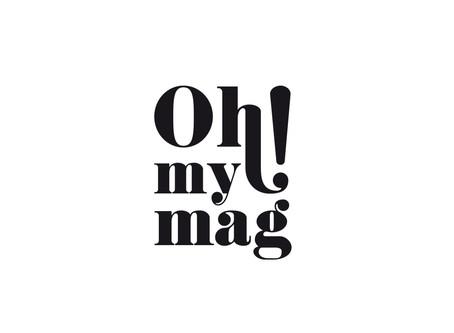 Revue de Presse : Oh ! My Mag