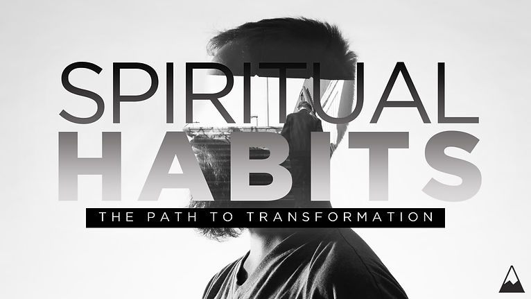 spiritual habits slide.jpg