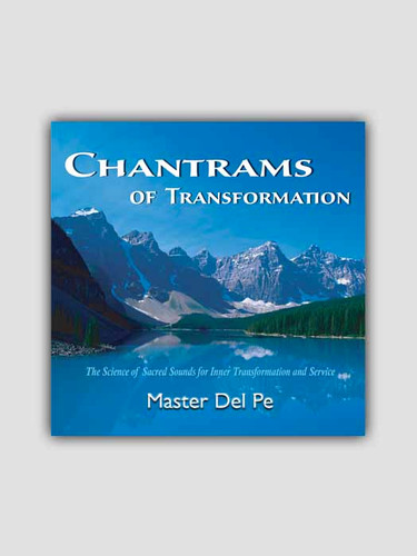 Chantrams of Transformation