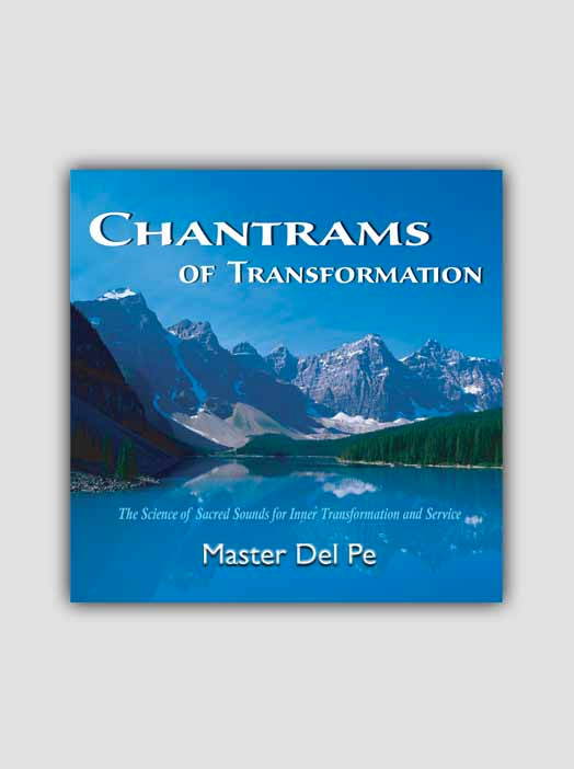 Chantrams of Transformation