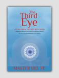 The Third Eye: A Universal Secret Revealed