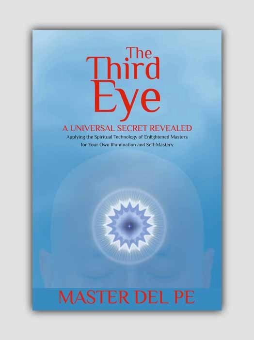 The Third Eye: A Universal Secret Revealed