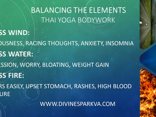 Feeling bloated? Anxious? Angry? Balance your elements with Thai Healing.