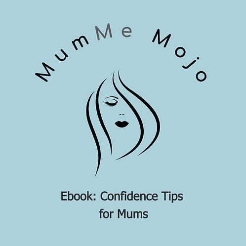 Ebook: Confidence Tips for Mums Returning to Work
