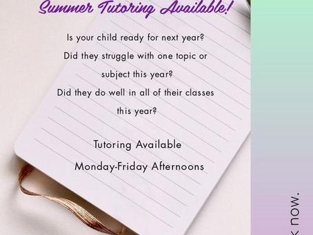 Summer Tutoring Available!