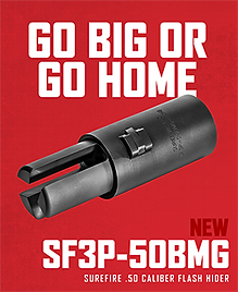SUREFIRE RELEASE NEW 50BMG 3-Prong Flash Hider // Go BIG or Go Home