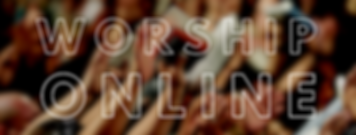 WorshipOnlineGraphic.PNG