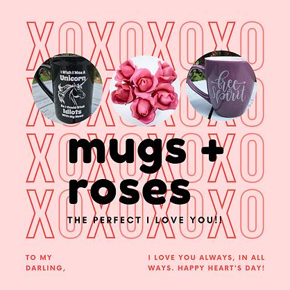 mugs + roses.png
