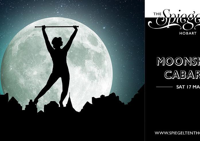 Moonshine Cabaret at the Spiegeltent