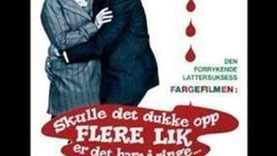 Skulle Det Dukke Opp Flere Lik Er Det Bare Å Ringe (1970)