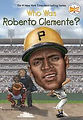 Who Was Roberto Clemente.jpg
