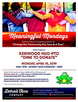 Detroit Taco Company Troy Kenwood ElementaryHUG-PTO Dine to Donate April 15, 2019