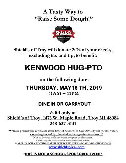 May 16, 2019 Dine to Donate Fundraiser for Kenwood HUG-PTO at Shield's Pizza - Troy