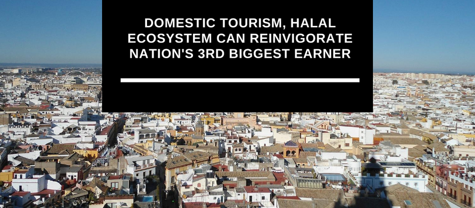 Domestic tourism, halal ecosystem can reinvigorate nation's 3rd biggest earner