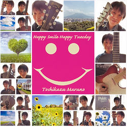 Toshikazu Maruno Single Happy Smile Happy Tuesday